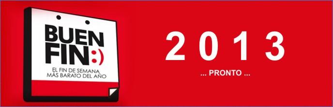 El próximo buen fin de este año 2013 tendrá lugar en las fechas 15